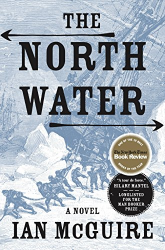 """""""The North Water"""" Book Review by Keziah Hodge"""